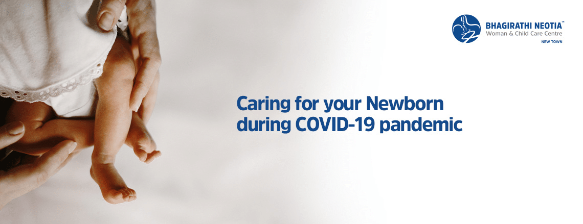 Caring for your Newborn during COVID-19 pandemic