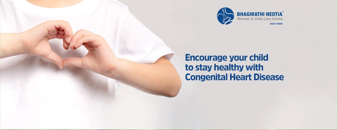 Encourage your child to stay healthy with Congenital Heart Disease